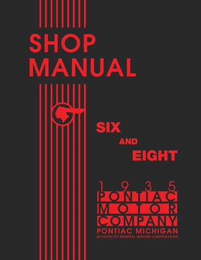 1935 Pontiac Six and Eight Shop Manual - Includes 11x17 Foldout