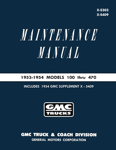 1953 - 1954 GMC Truck Maintenance Manual 100-470 Models