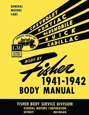 1941 - 1942 Fisher Body Service Manual
