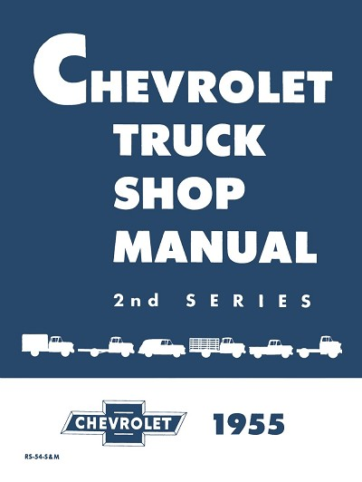 1955 Chevy Truck Shop Manual - 2nd Series